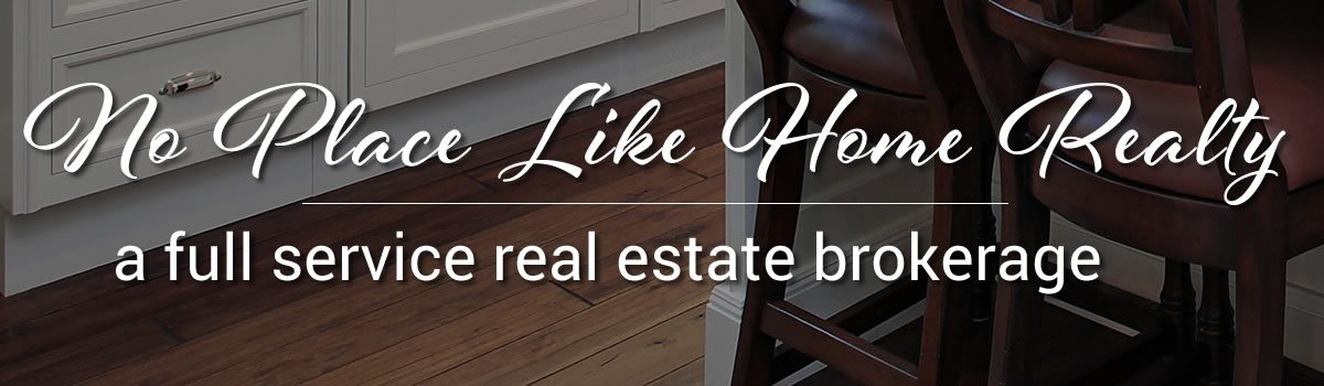 What we do: No Place Like Home Realty LLC is a full service real estate brokerage