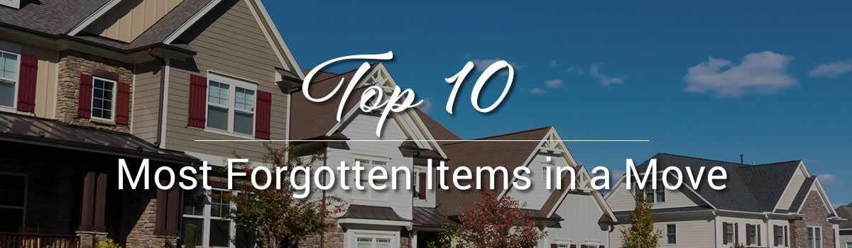 Top 10 Most Forgotten Items in a Move