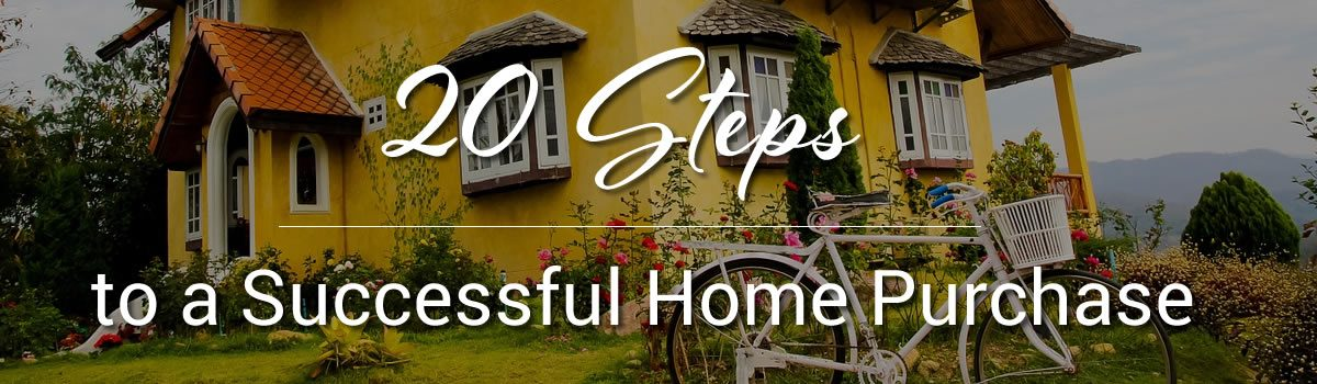20 Steps to a Successful Home Purchase