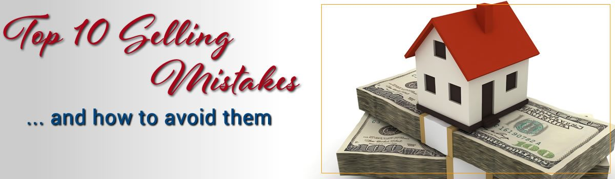 Top 10 Selling Mistakes and How to Avoid Them!